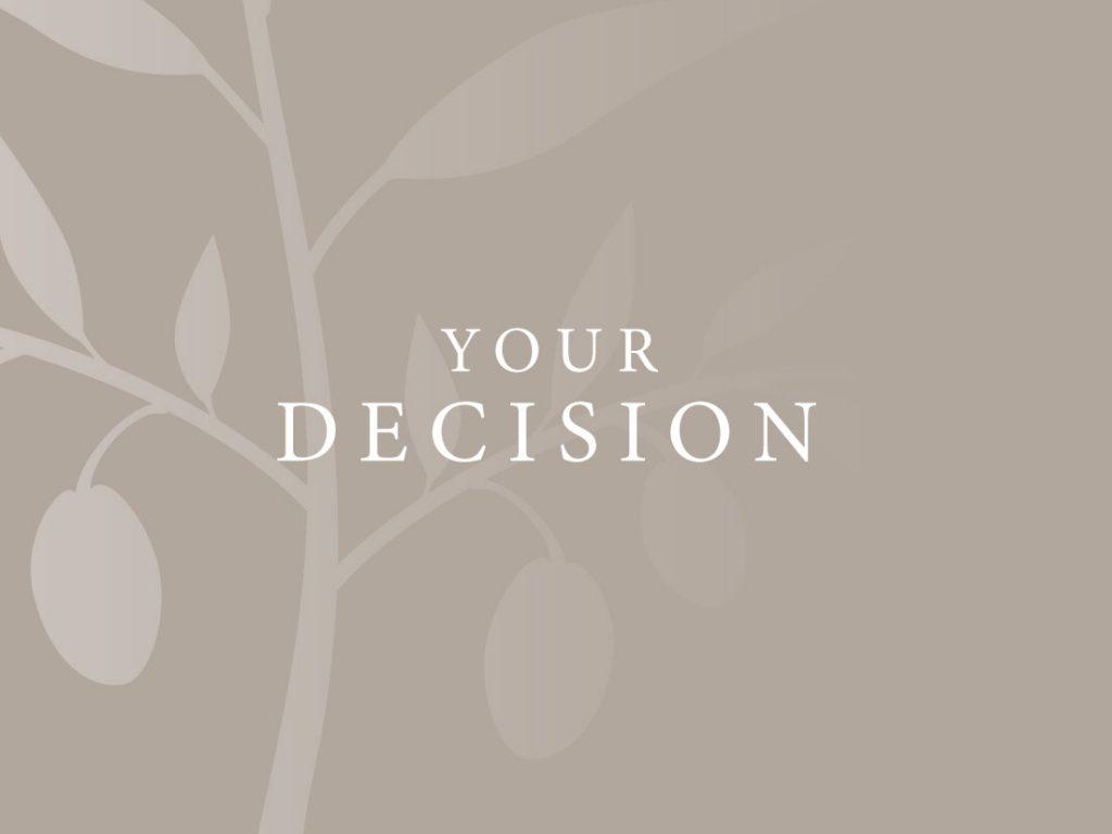 Your decision branded text with tree backdrop.
